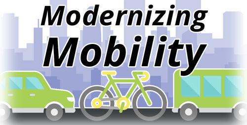 Modernizing Mobility